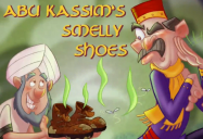 Abu Kassim's Smelly Shoes (Episode 29): 1001 Nights: Season 2