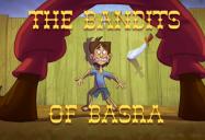 The Bandits Of Basra (Episode 30): 1001 Nights: Season 2