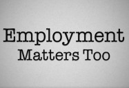 Employment Matters Too