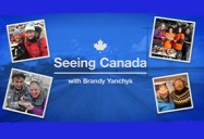 Seeing Canada with Brandy Y