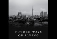 Future Ways of Living: Imagining a Global Village