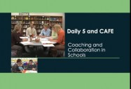 Inside Leadership: Daily 5 and CAFE Coaching and Collaboration in Schools (K-4) Gail Boushey and Joan Moser