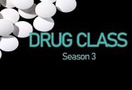 Drug Class Series (Season 3)