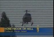 Honeymoon or Hell (w5)