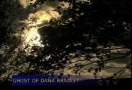The Ghost of Dana Bradley