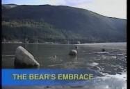 The Bear's Embrace (W5)