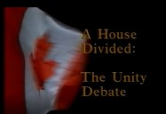 A House Divided: The Unity Debate