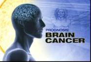 Prognosis: Brain Cancer