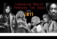 Canadian Music Through The Ages: Canada AM