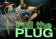Pull the Plug: Life or Death - Who Gets to Decide? (W5)