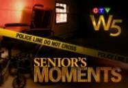 Senior's Moments: W5