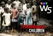 The Throwaway Children: W5