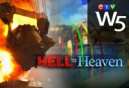 Hell to Heaven: W5