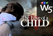 The Love Of A Child: W5