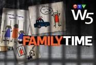Family Time: W5