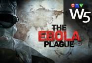 The Ebola Plague: W5