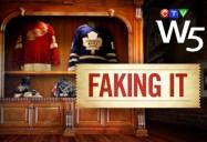 Faking It: W5