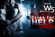 Cries for Help: W5
