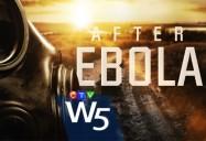 After Ebola: W5