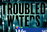 Troubled Waters: W5