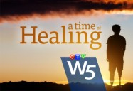 A Time of Healing: W5