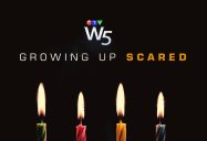 Growing Up Scared: W5