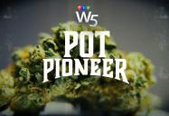 Pot Pioneer: W5
