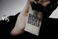 The Body Broker: W5