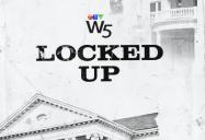 Locked Up: W5