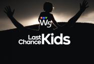 Last Chance Kids: W5