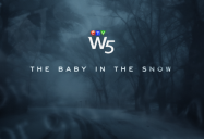 The Baby in the Snow: W5