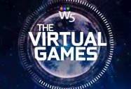 The Virtual Games: W5