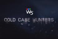 Cold Case Hunters: W5