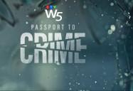 Passport to Crime: W5