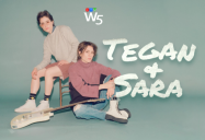 Tegan and Sara: W5