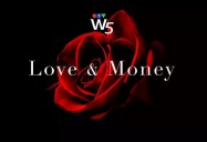 Love and Money: W5