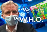 Dr. W.H.O: W5