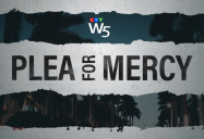 Plea for Mercy: W5