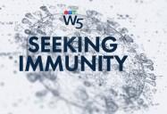 Seeking Immunity: W5