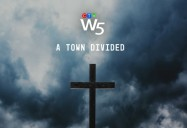 A Town Divided: W5