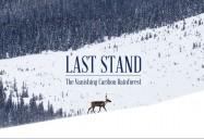 Last Stand: The Vanishing Caribou Rainforest