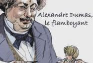 Alexandre Dumas, le flamboyant (90 Minutes)