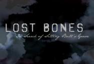 Lost Bones: In Search of Sitting Bull's Grave