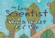 Where Is The Air?: Air & Wind