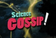 Science Gossip! Series: Famous Scientists' Private Lives