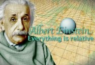 Albert Einstein: Everything is Relative