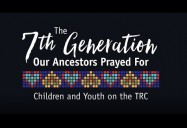 The 7th Generation Our Ancestors Prayed For