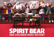 Spirit Bear and Children Make History