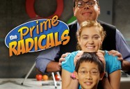 The Prime Radicals Series (Season 1)