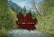 Cowichan River, BC: Great Canadian Rivers (Season 2)